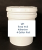 VPI 165 Adhesive (Available in gallon containers and 4 gallon pails!)